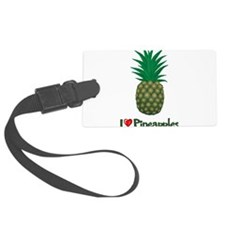I Love Pineapples Luggage Tag