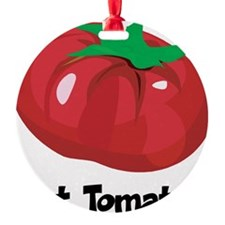 Got Tomato Ornament