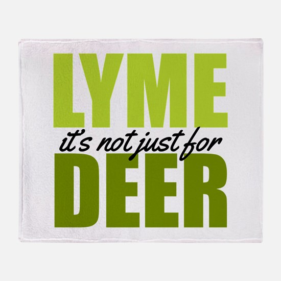 Lyme its not just for deer Throw Blanket