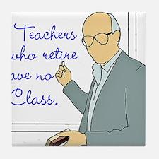 Teachers Retirement Tile Coaster