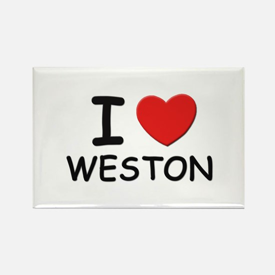 I love Weston Rectangle Magnet