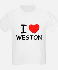 I love Weston Kids T-Shirt