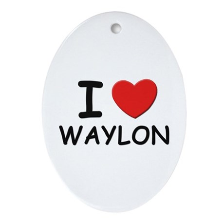 I love Waylon Oval Ornament