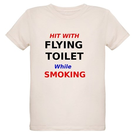 Hit with Flying Toilet while Smoking T-Shirt