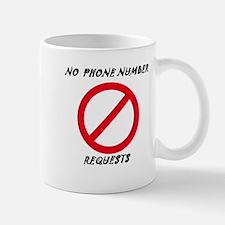 No phone number requests Mug