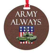 Army Always Ornament