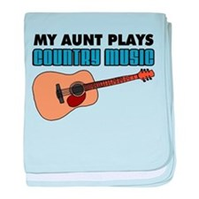 My Aunt Plays Country Music baby blanket