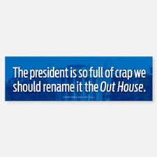Rename It The Out House Bumper Bumper Stickers