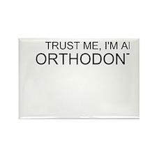 Trust Me, Im An Orthodontist Rectangle Magnet