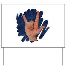 I Love You - Deaf Awareness Yard Sign
