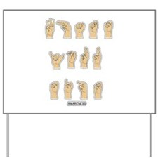 Whats Your Sign - Deaf Awareness Yard Sign