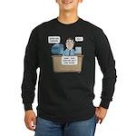 Penis Isn't Long Enough Long Sleeve Dark T-Shirt