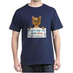 Talk to Your Cat About Catnip Dark T-Shirt
