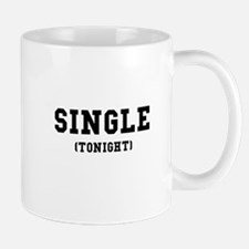 Single Tonight Mug