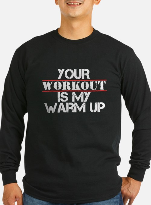 Workout Warm Up Long Sleeve T-Shirt