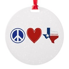 Peace Love Texas Ornament