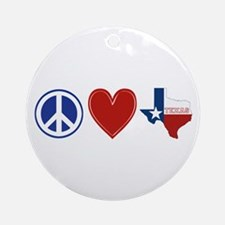 Peace Love Texas Ornament (Round)