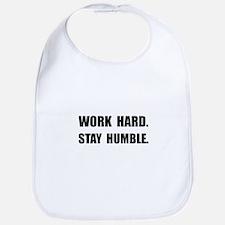 Work Hard Stay Humble Bib