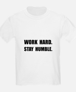 Work Hard Stay Humble T-Shirt