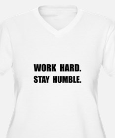 Work Hard Stay Humble Plus Size T-Shirt