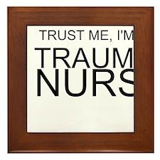 Trust Me, Im A Trauma Nurse Framed Tile
