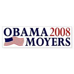 Obama-Moyers 2008 Bumper Bumper Sticker