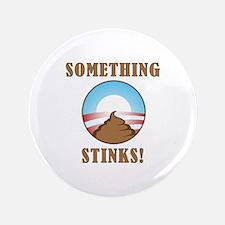 "Anti Obama Something Stinks 3.5"" Button"