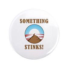 "Anti Obama Something Stinks 3.5"" Button (100 pack)"