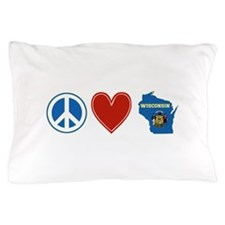 Peace Love Wisconsin Pillow Case