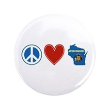 "Peace Love Wisconsin 3.5"" Button"
