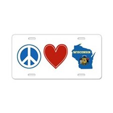 Peace Love Wisconsin Aluminum License Plate