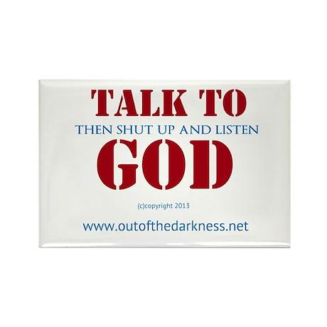 Talk to God Rectangle Magnet
