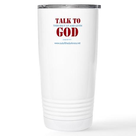 Talk to God Travel Mug