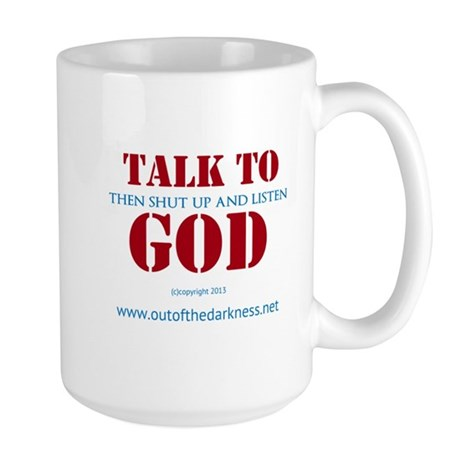 Talk to God Mug