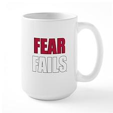 FEAR FAILS Mug