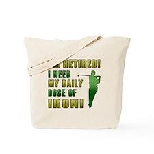 Funny Golfing Retirement Tote Bag