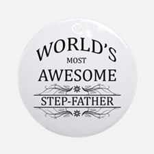 World's Most Awesome Step-Father Ornament (Round)