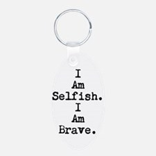 I Am Selfish/Dauntless Keychain