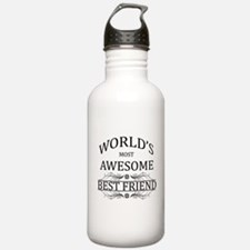 World's Most Awesome Best Friend Water Bottle