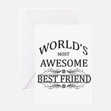 World's Most Awesome Best Friend Greeting Card