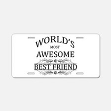 World's Most Awesome Best Friend Aluminum License