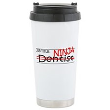 Job Ninja Dentist Travel Coffee Mug
