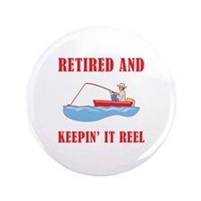 """Funny Fishing Retirement 3.5"""" Button (100 pack)"""