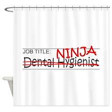 Job Ninja Dental Hygienist Shower Curtain