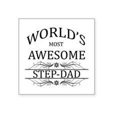 "World's Most Awesome Step-Dad Square Sticker 3"" x"