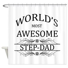 World's Most Awesome Step-Dad Shower Curtain