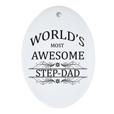 World's Most Awesome Step-Dad Ornament (Oval)