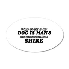 Funny Shire designs Wall Decal