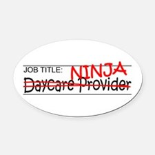 Job Ninja Daycare Oval Car Magnet