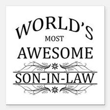 World's Most Awesome Son-in-Law Square Car Magnet